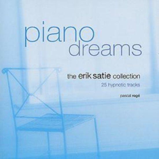 Piano Dreams : The Erik Satie Collection