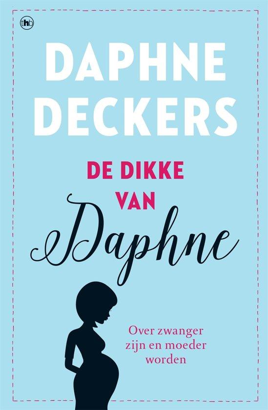 Boek cover De dikke van Daphne van Daphne Deckers (Onbekend)
