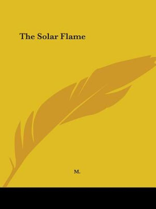The Solar Flame
