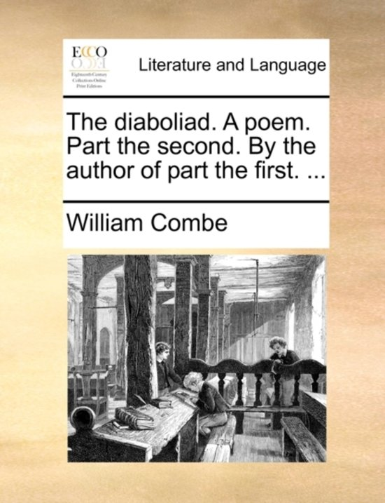 The Diaboliad. a Poem. Part the Second. by the Author of Part the First. ...