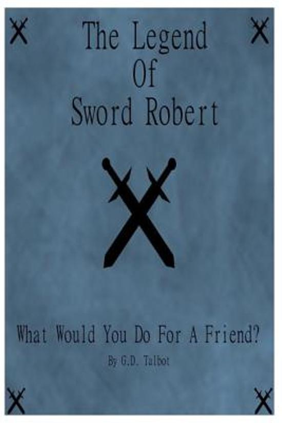 The Legend of Sword Robert