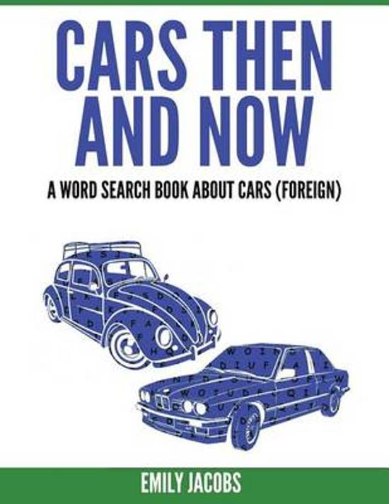Cars Then and Now (Foreign)