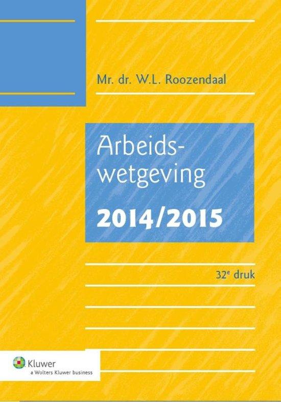 Boek cover Arbeidswetgeving 2014/2015 van W.L. Roozendaal (Onbekend)