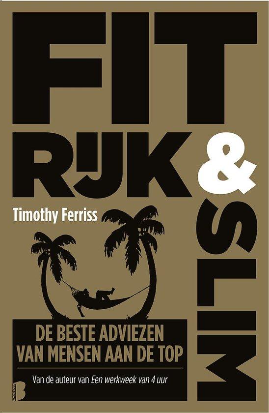 Boek cover Fit, rijk & slim van Timothy Ferriss (Paperback)