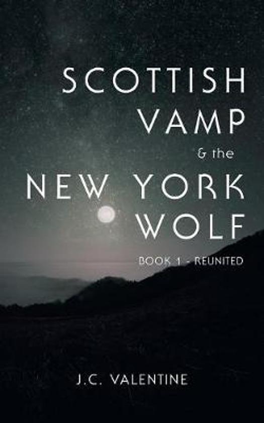 Scottish Vamp & the Newyork Wolf