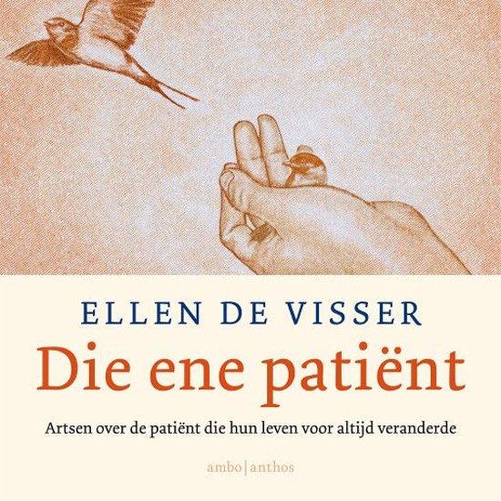 Boek cover Die ene patiënt van Ellen de Visser (Onbekend)