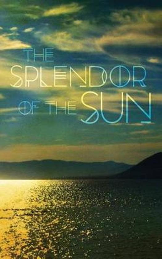 The Splendor of the Sun