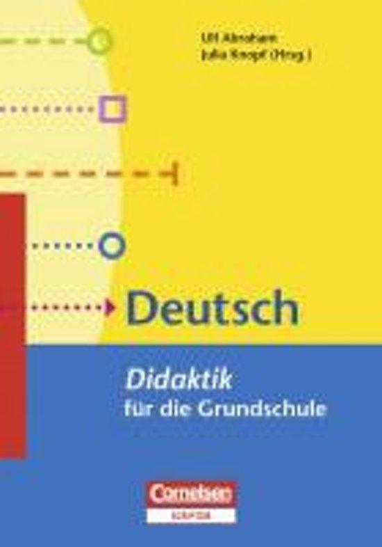Fachdidaktik für die Grundschule 1.-4. Schuljahr. Deutsch - Didaktik für die Grundschule