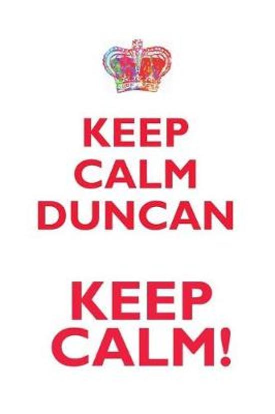 Keep Calm Duncan! Affirmations Workbook Positive Affirmations Workbook Includes