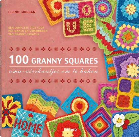 Bolcom 100 Granny Squares Leonie Morgan 9789089983220 Boeken