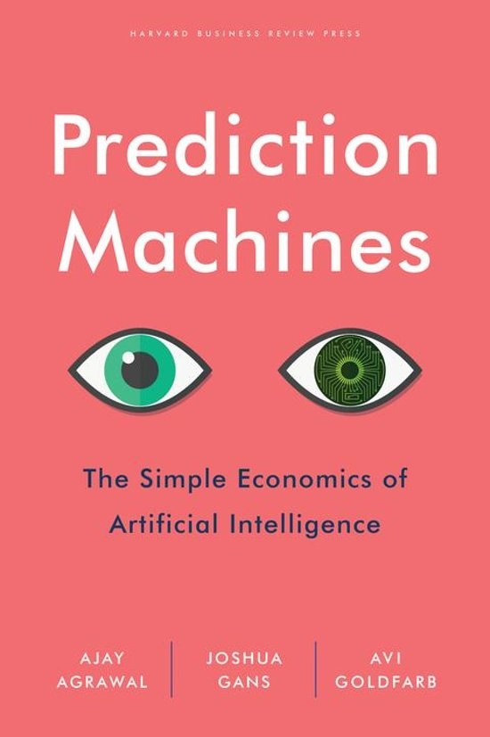 Prediction Machines - Ajay Agrawal