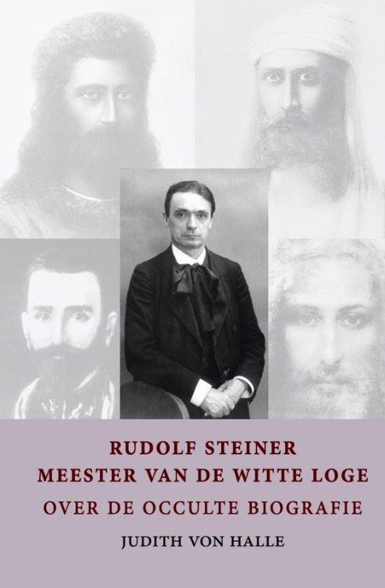 Rudolf Steiner - meester van de witte loge
