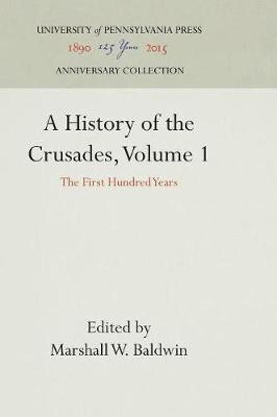 A History of the Crusades, Volume 1