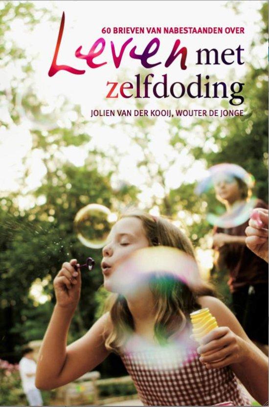 Boek cover Leven met zelfdoding van Jolien van der Kooij (Paperback)