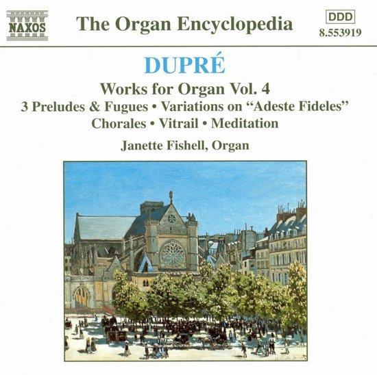 Dupre: Works For Organ Vol.4