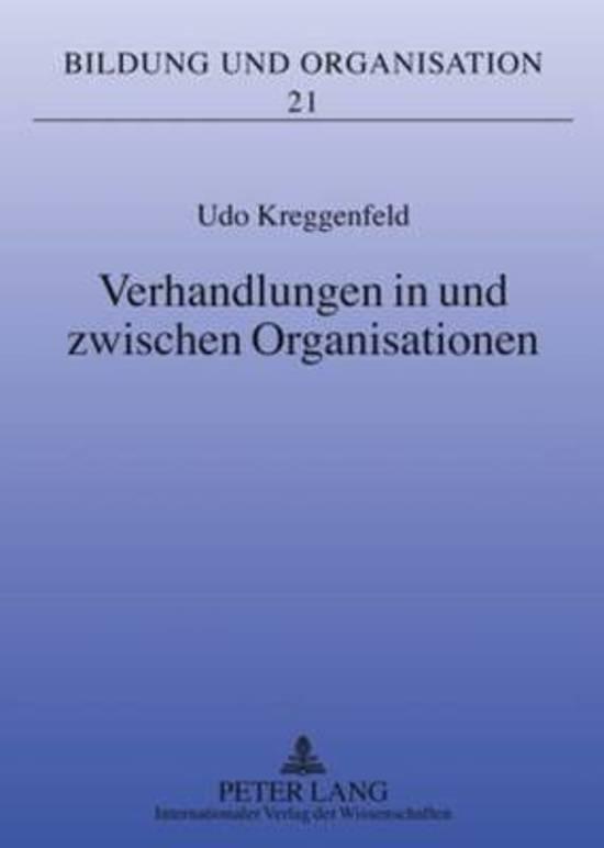 Verhandlungen in Und Zwischen Organisationen