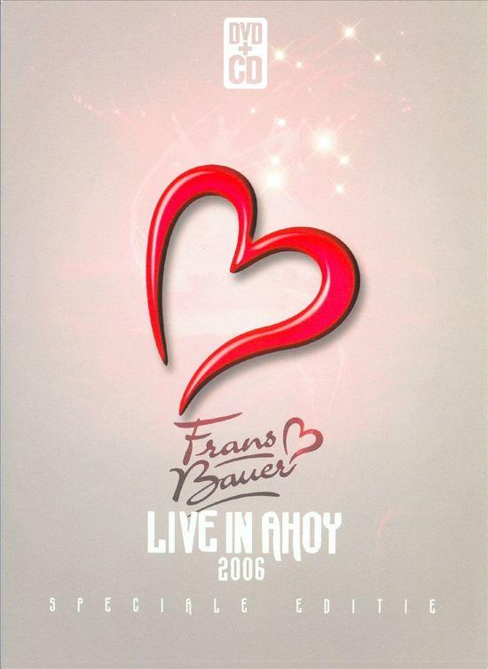 Frans Bauer - Live In Ahoy 2006 (+ cd + fotoboekje)