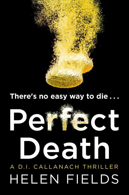 Boek cover Perfect Death (A DI Callanach Thriller, Book 3) van Helen Fields (Onbekend)