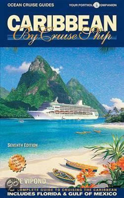 Caribbean by Cruise Ship - 7th Edition