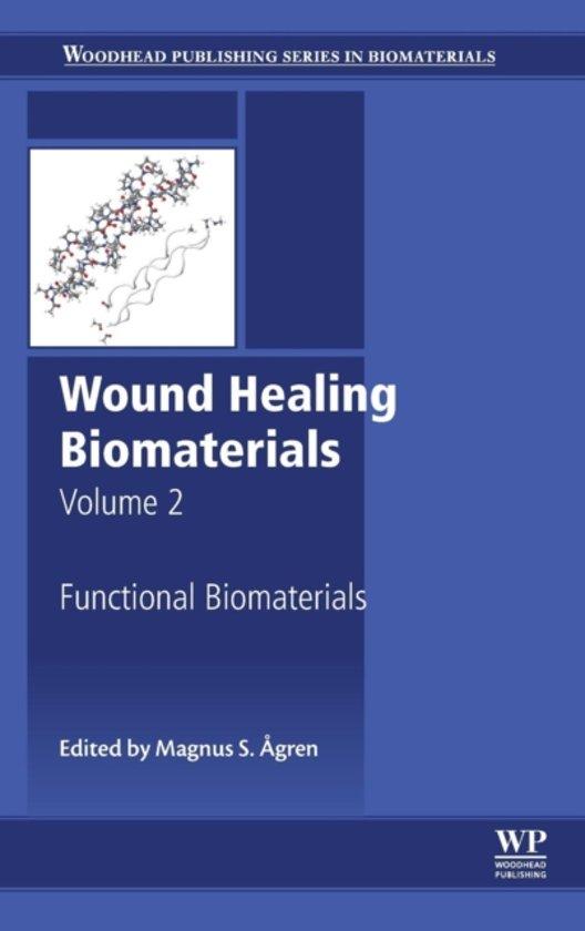 Wound Healing Biomaterials - Volume 2