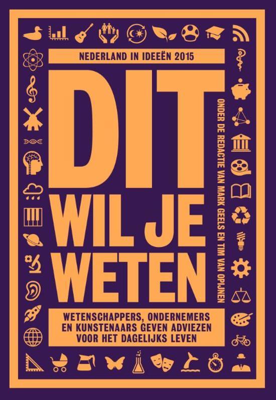 Nederland in ideeen 2 - Nederland in idee n 2015: Dit wil je weten