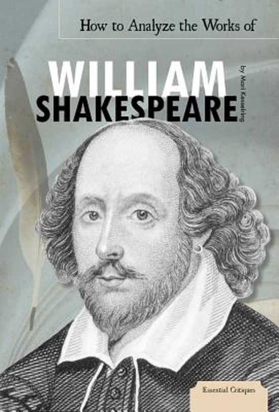 an analysis of the works of shakespeare