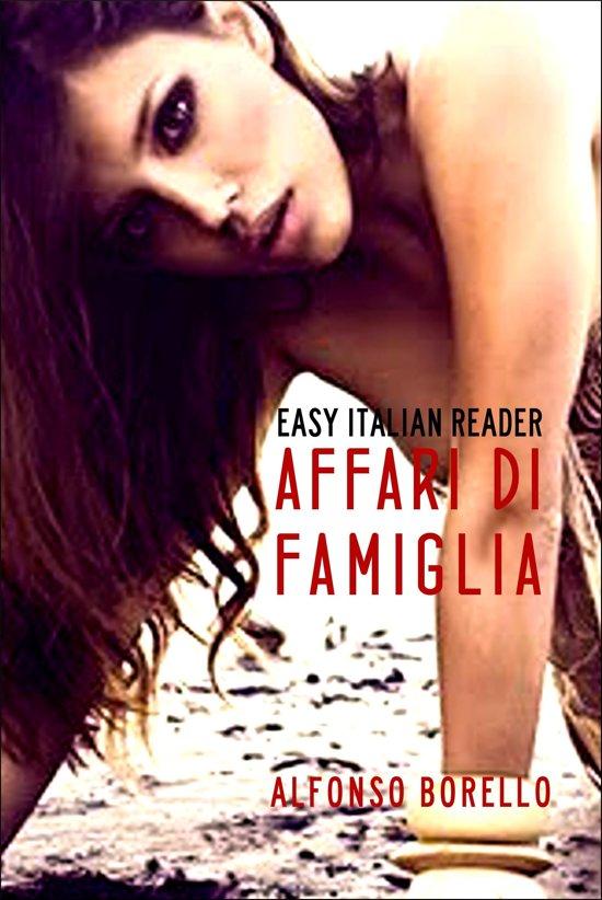 Affari di Famiglia: Easy Italian Reader