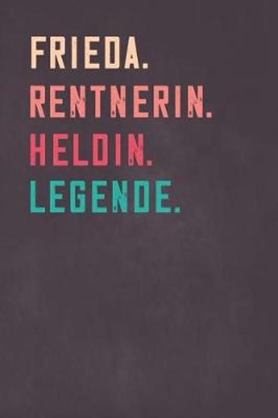 Frieda. Rentnerin. Heldin. Legende.