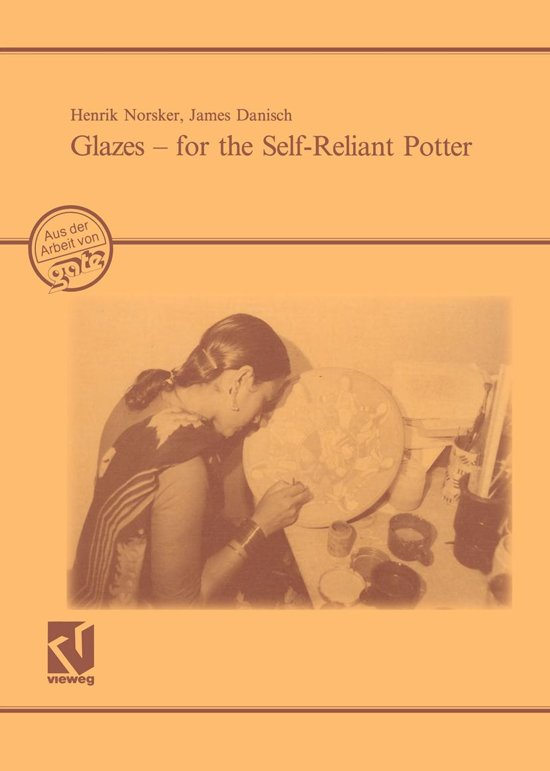 Glazes — for the Self-Reliant Potter