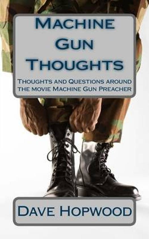 Machine Gun Thoughts