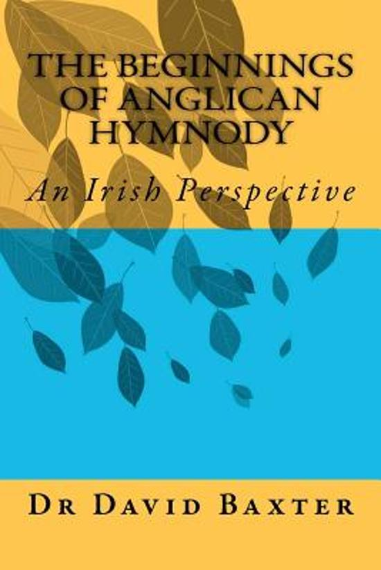 The Beginnings of Anglican Hymnody