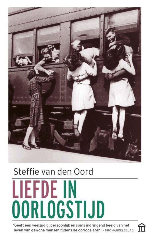 Boek cover Liefde in oorlogstijd van Steffie van den Oord (Paperback)