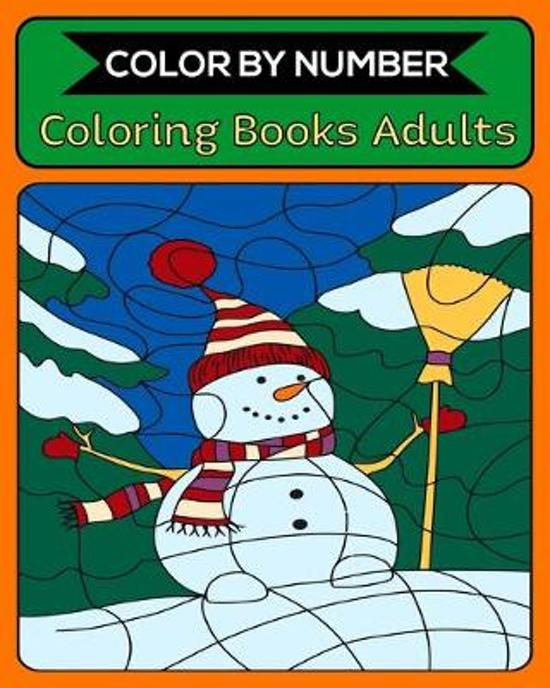 Color By Number Coloring Books Adults: 50 Unique Color By Number Design for drawing and coloring Stress Relieving Designs for Adults Relaxation Creati