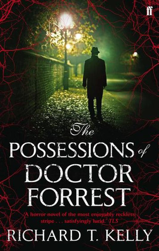The Possessions of Doctor Forrest