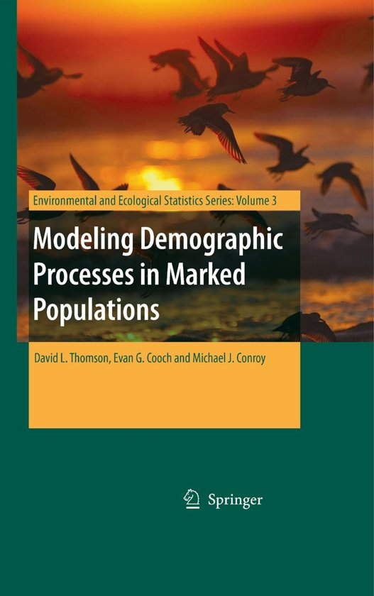 Modeling Demographic Processes in Marked Populations
