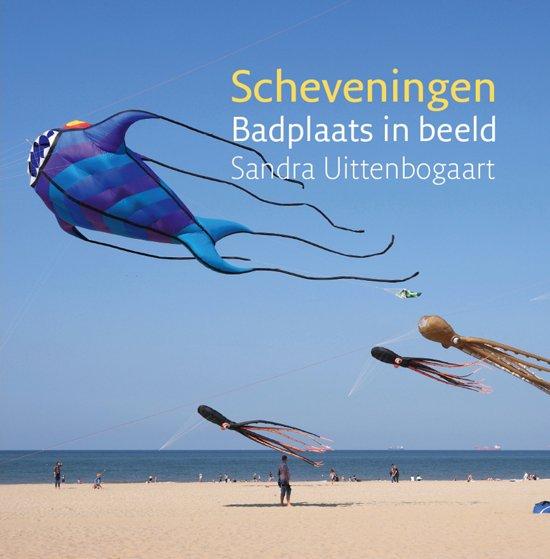 Fotoboek: Scheveningen - Badplaats in beeld