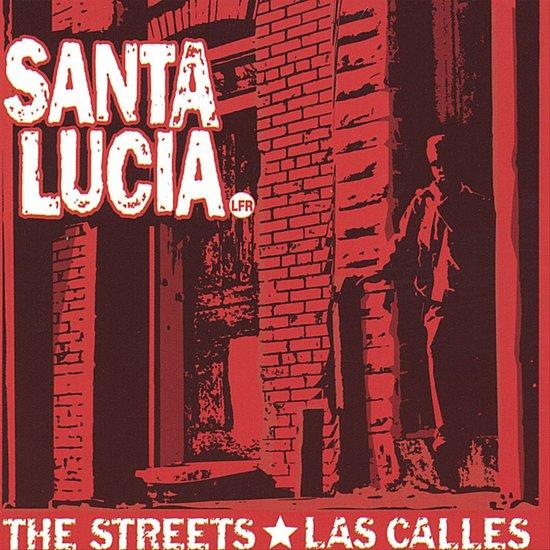 The Streets/Las Calles