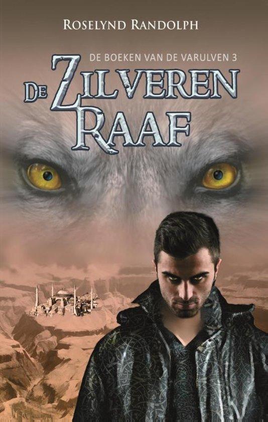 De boeken van de Varulven 3 De zilveren raaf