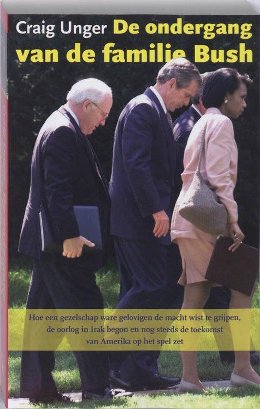 Boek cover De Ondergang Van De Familie Bush van Craig Unger (Onbekend)