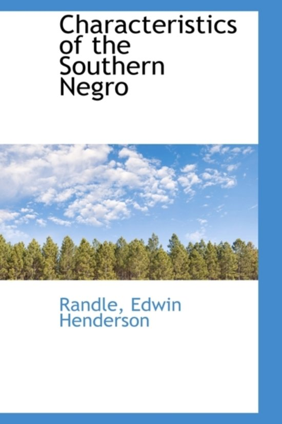 Characteristics of the Southern Negro