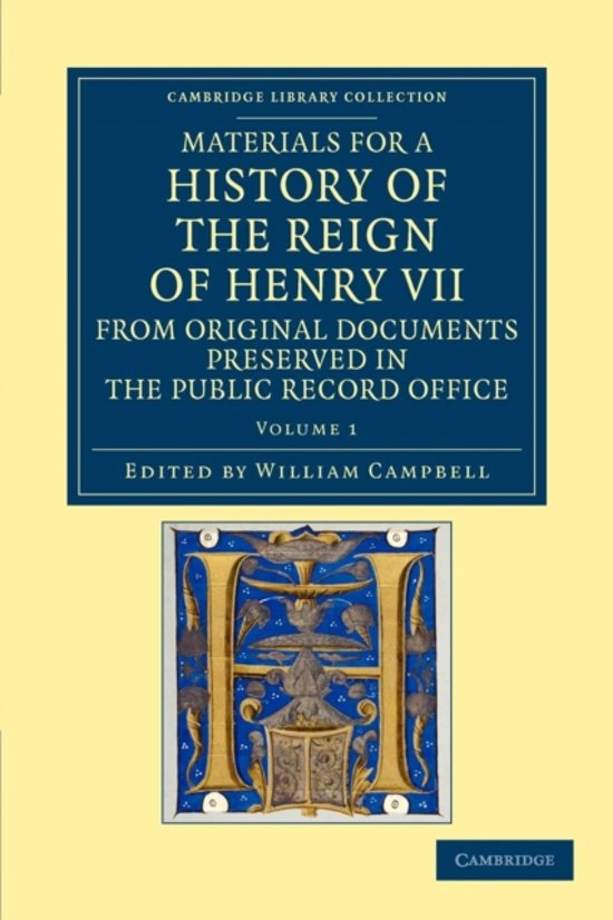 Materials for a History of the Reign of Henry VII 2 Volume Set Materials for a History of the Reign of Henry VII