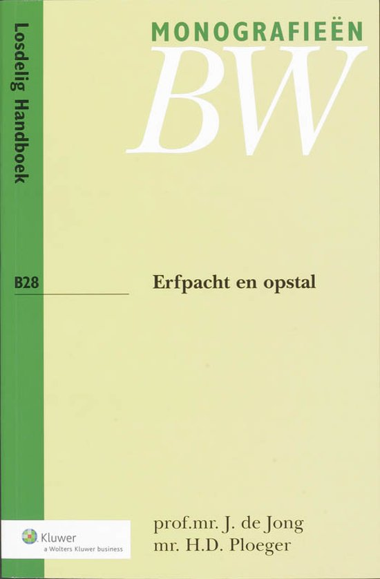 Monografieen Nieuw BW B-serie B28 - Erfpacht en opstal