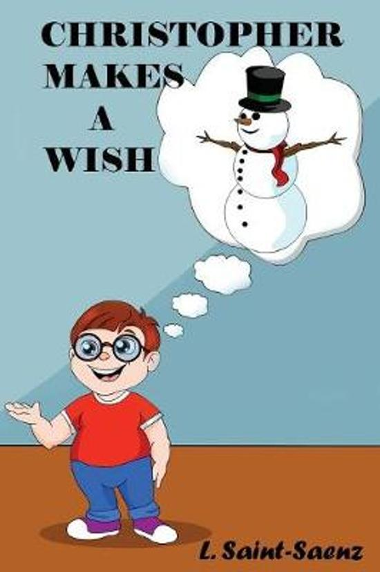Christopher Makes A Wish