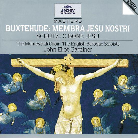 Buxtehude: Membra Jesu Nostri; Schutz: O Bone Jesu