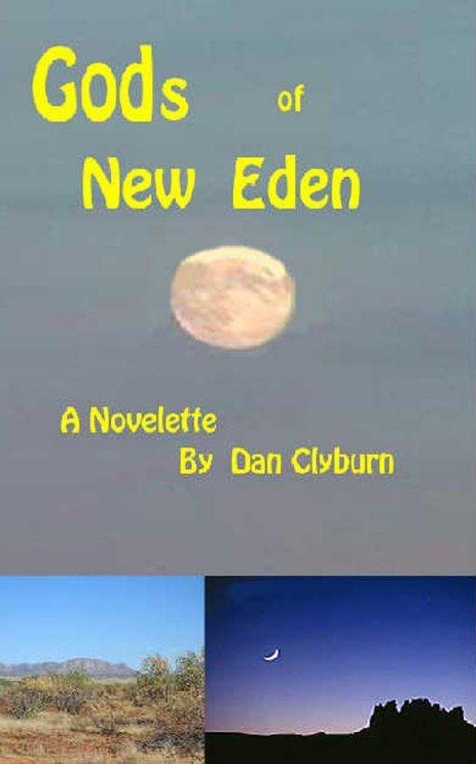 Gods of New Eden