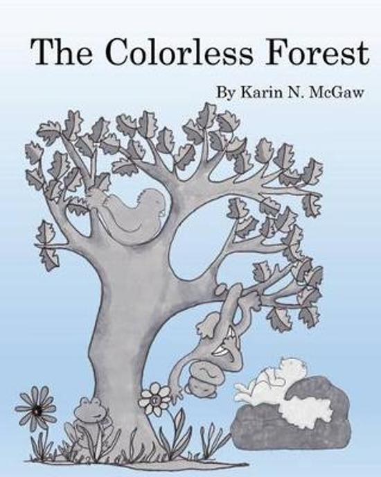 The Colorless Forest