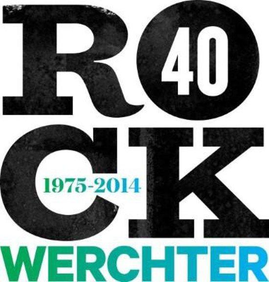 rock werchter 40 jaar cd bol.| Rock Werchter 40 (1975 2014), Various | CD (album) | Muziek rock werchter 40 jaar cd