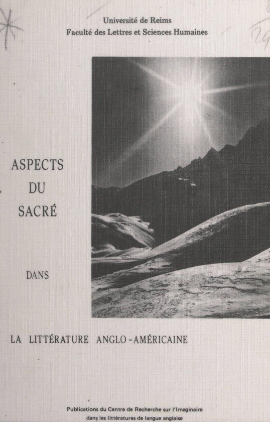 Aspects du sacré dans la littérature anglo-américaine