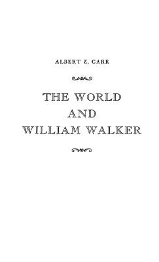 The World and William Walker