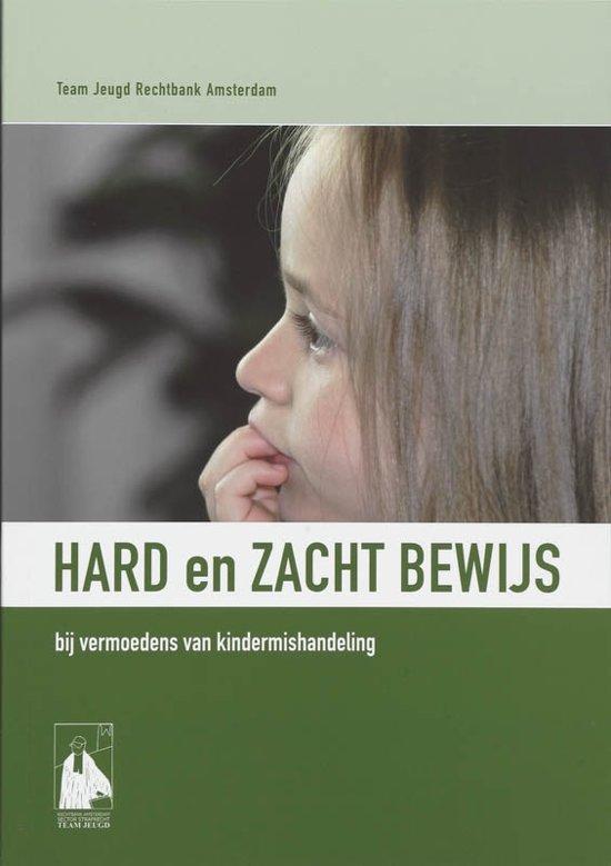 Cover van het boek 'Hard en zacht bewijs bij vermoedens van kindermishandeling / druk 1' van  Onbekend